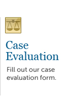 Click here to fill out our case evaluation form and see how we can help.