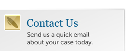Contact us by sending us a quick email about your case today.